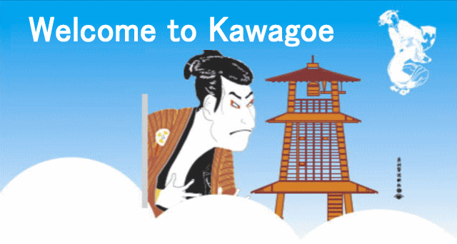 Wellcome to Kawagoe